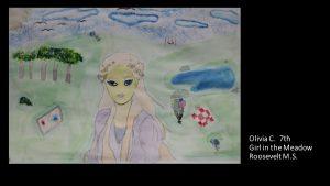 Artwork by Olivia, Grade 7