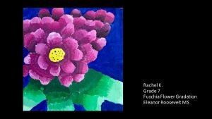 Artwork by Rachel, Grade 7